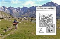 MÉMOIRE : Histoire de la  création du GR®54 Tour de l'Oisans et des Écrins