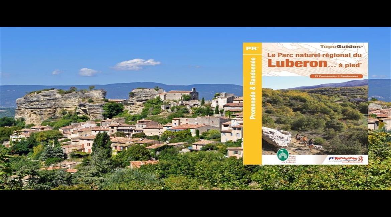 LUBERON :  Explorer ce cœur de Provence à pied ?